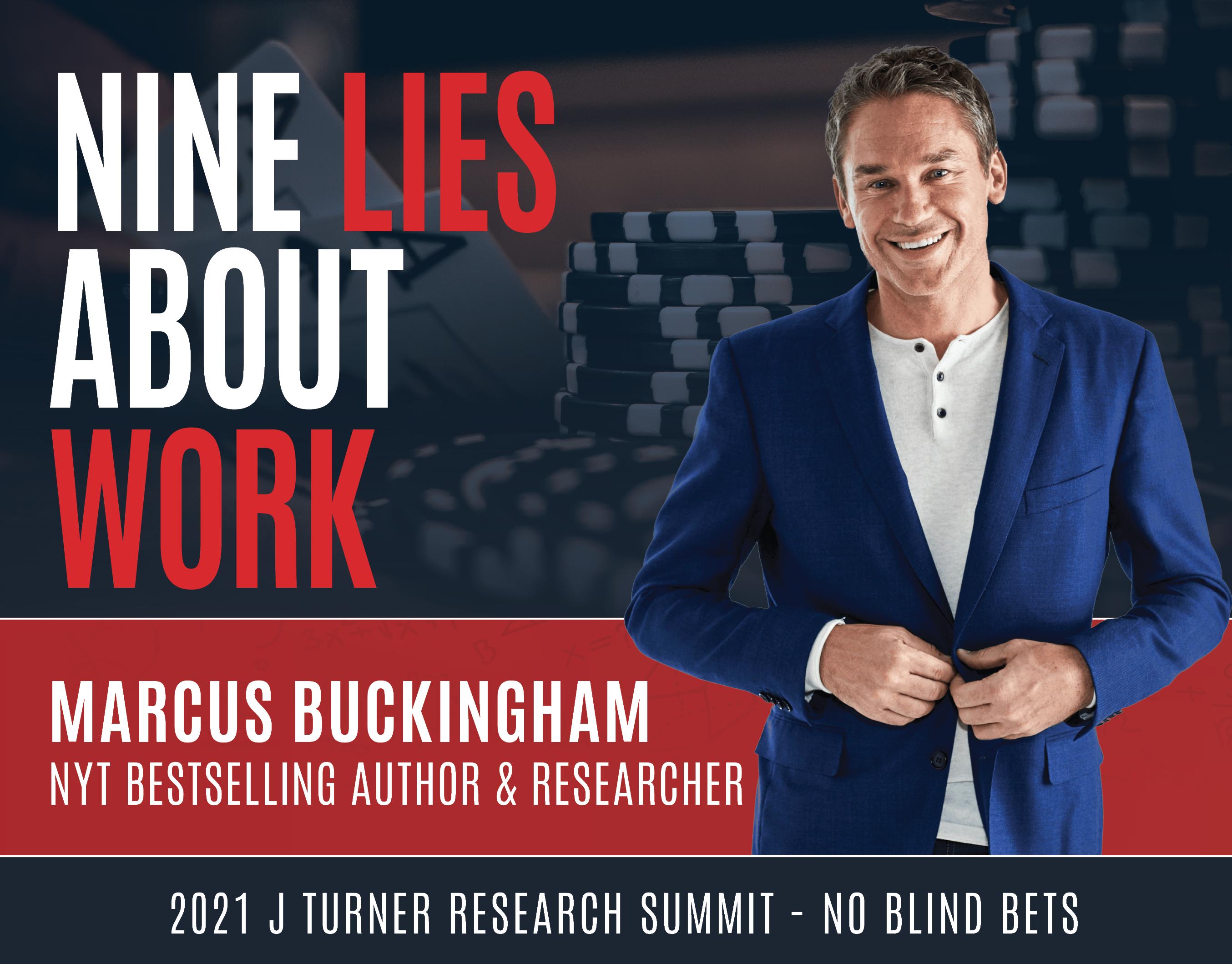 JTURNER - 2021 SUMMIT - Marcus Buckingham-1